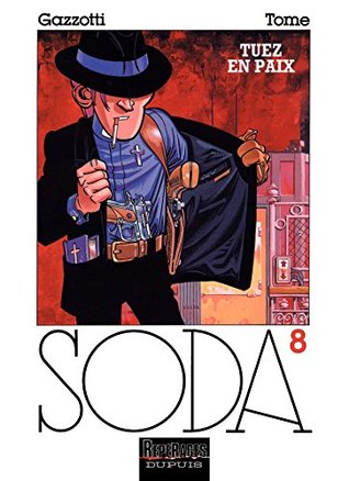 Tuez en paix (Soda #8)