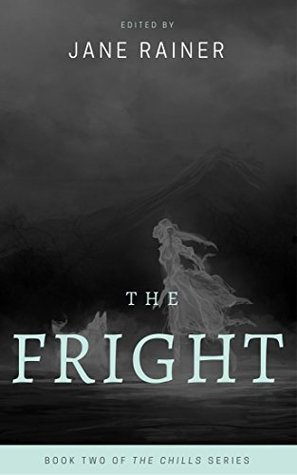 The Fright (The Chills Book 2)