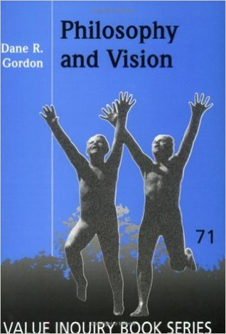 Philosophy And Vision.(Value Inquiry Book Series 7...