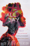 All Day: A Year of Love and Survival Teaching Incarcerated Kids at Rikers Island, New York's Most Notorious Jail