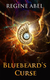 Bluebeard's Curse by Regine Abel
