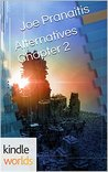 Alternatives Chapter 2 (The Chronos Files; The Shattered Saga #2)