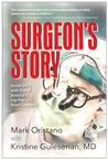 Surgeon's Story - Inside OR-1 With One of America's Top Pediatric Surgeons