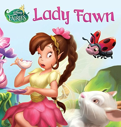 Disney Fairies: Lady Fawn (Disney Storybook (eBook))