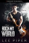 Rock My World (Mondez, #1)