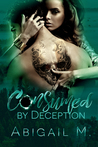 Consumed by Deception (Consumed #2)