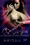 Consumed by Secrets Uncovered (Consumed #3)