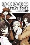 Bungo Stray Dogs, Vol. 2 by Kafka Asagiri
