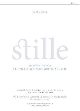 Stille: introvert styrke i en verden som aldri slutter å snakke