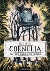 Cornelia og den underlige skogen by Nora Brech