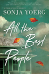 All the Best People by Sonja Yoerg