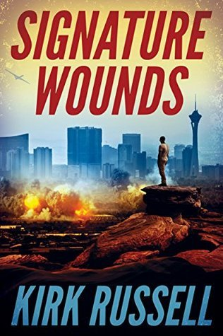 Signature Wounds by Kirk Russell