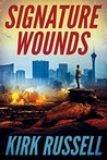 Signature Wounds (A Paul Grale Thriller, #1)
