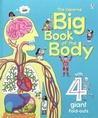 The Usborne Big Book of the Body