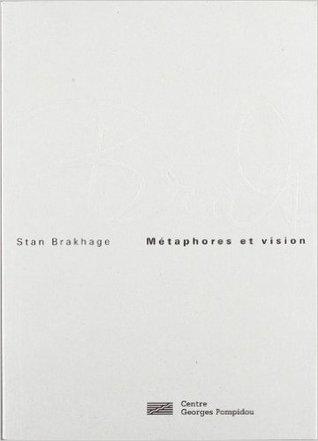 Métaphore et vision by Stan Brakhage