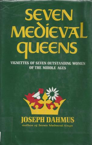 Seven Medieval Queens