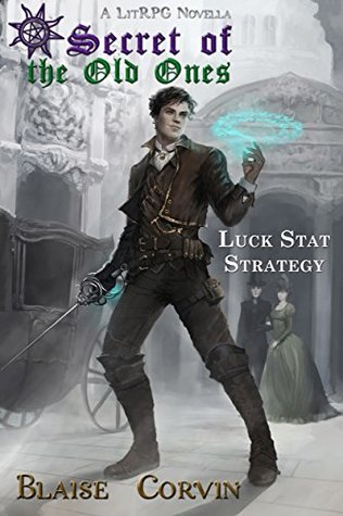 Luck Stat Strategy (Secret of the Old Ones, #1)