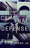 A Criminal Defense (Philadelphia Legal #1)
