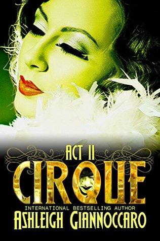 Cirque by Ashleigh Giannoccaro