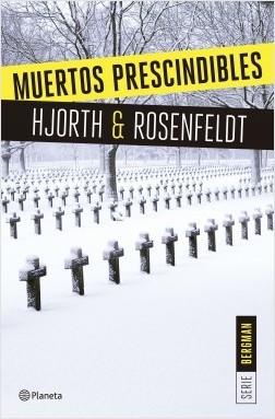 Muertos prescindibles (Sebastian Bergman, #3)