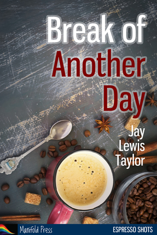 Ebook Break of Another Day by Jay Lewis Taylor DOC!