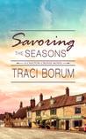 Savoring the Seasons (Chilton Crosse, #4)