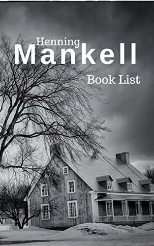 The Book List: Henning Mankell : Henning Mankell Reading List, Books in Order and Books in Series (The Librarian 6)