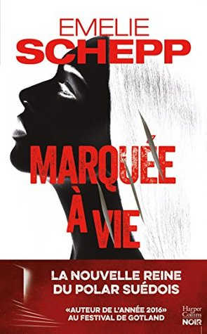 Marquée à vie (HarperCollins Noir)