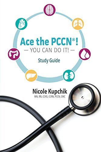 Ace the PCCN®! You can do it! Study Guide