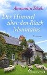 Der Himmel über den Black Mountains by Alexandra Zöbeli