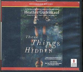 These Things Hidden by Heather Gudenkauf Unabridged CD Audiobook