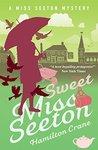 Sweet Miss Seeton by Hamilton Crane