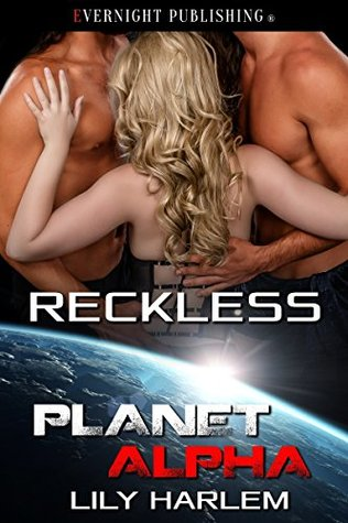 Reckless (Planet Alpha #15)
