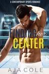 Finding Her Center
