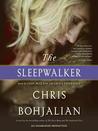 The Sleepwalker (Sleepwalker, #1)