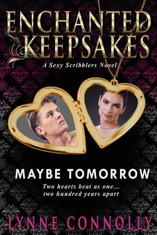 Maybe Tomorrow: Enchanted Keepsakes