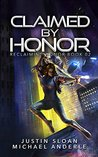 Claimed By Honor: A Kurtherian Gambit Series (Reclaiming Honor, #2)