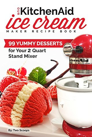 Kitchen Aid Ice Cream Recipes on best ice cream recipes, yonanas ice cream recipes, 4th of july ice cream recipes, zoku ice cream recipes, 20 ice cream recipes, vitamix ice cream recipes, augustus jackson ice cream recipes, homemade snow ice cream recipes, cuisinart ice cream recipes, almond milk ice cream recipes, gelato ice cream recipes, gourmet ice cream recipes, magic bullet ice cream recipes, ice cream maker recipes, quick ice cream recipes, deni ice cream recipes, homemade sherbet ice cream recipes, blendtec ice cream recipes, donvier ice cream recipes, apple ice cream recipes,