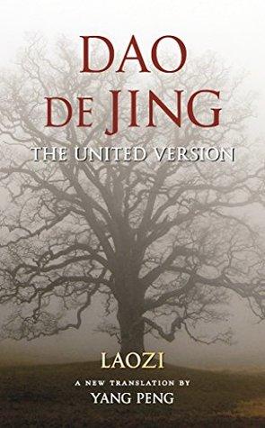 Dao De Jing : The United Version