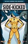 Side-Kicked Vol. 1