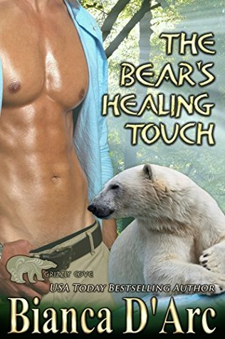 The Bear's Healing Touch (Tales of the Were: Grizzly Cove, #7)