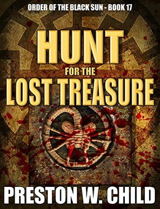 Hunt for the Lost Treasure (Order of the Black Sun #17)