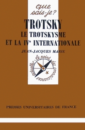 Trotsky, le trotskysme et la IVᵉ Internationale