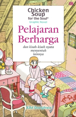 Pelajaran Berharga (Chicken Soup for the Soul Graphic Novel, #2)