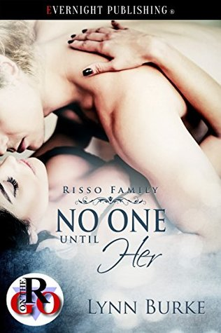 No One Until Her (Risso Family Book 6)