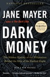 Dark Money: The H...