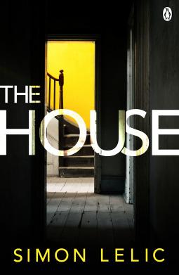 The House by Simon Lelic - England