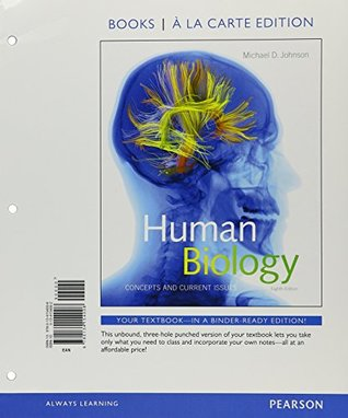Human Biology: Concepts and Current Issues, Books a la Carte Plus MasteringBiology with eText -- Access Card Package (8th Edition)