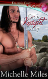 One Knight Only by Michelle  Miles