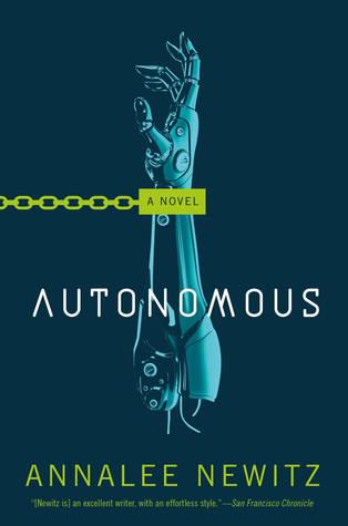 Image result for Annalee Newitz: Autonomous.